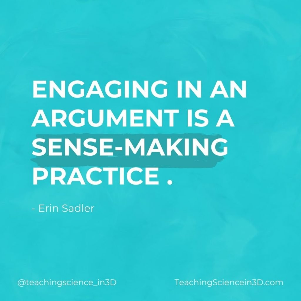 Quote: Engaging in an Argument is a Sense-Making Practice