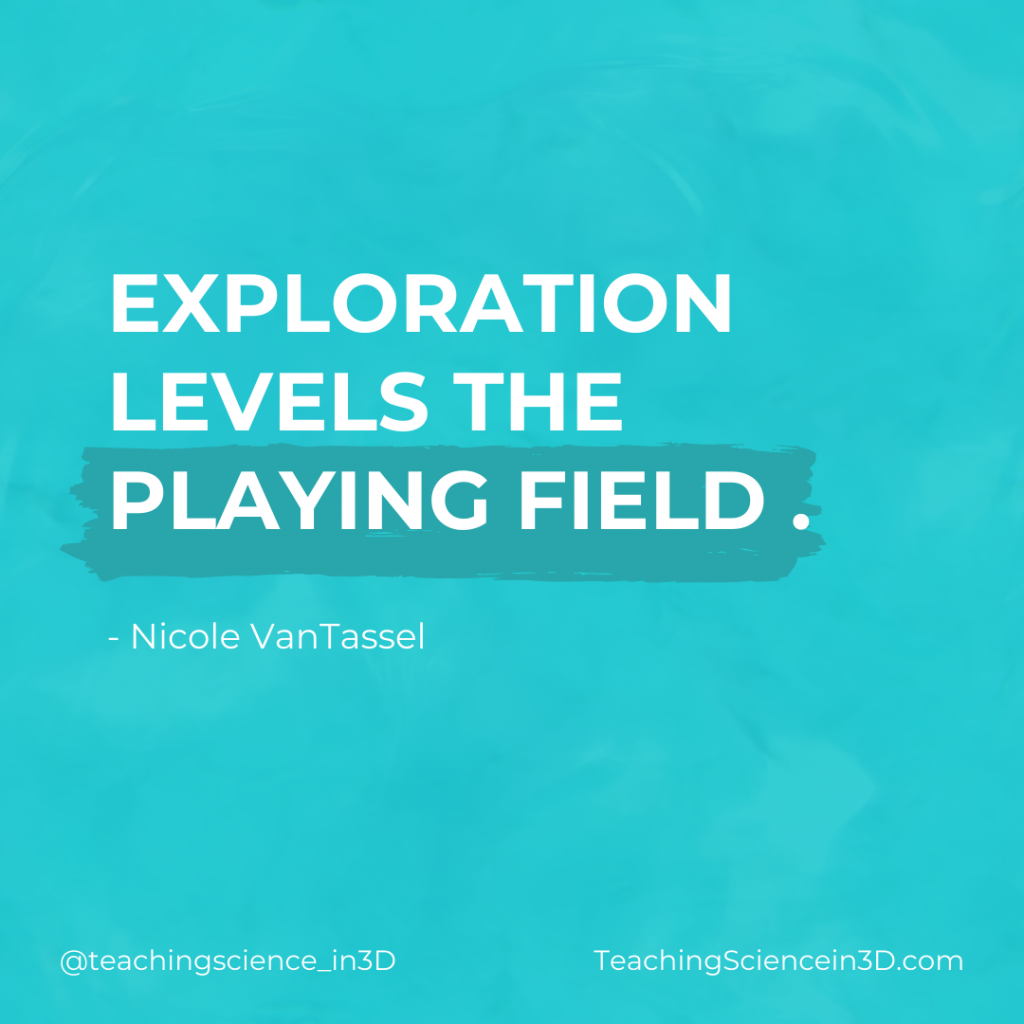 """White text on a blue background that says """"exploration levels the playing field"""".  -Nicole VanTassel"""